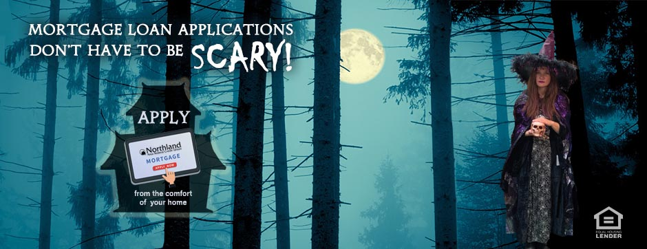 Mortgage Applications dont have to be scarey.  Apply online from the comfort of your home.
