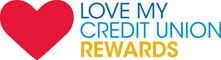 Get rewarded with special member-only discounts at Love My Credit Union Rewards!